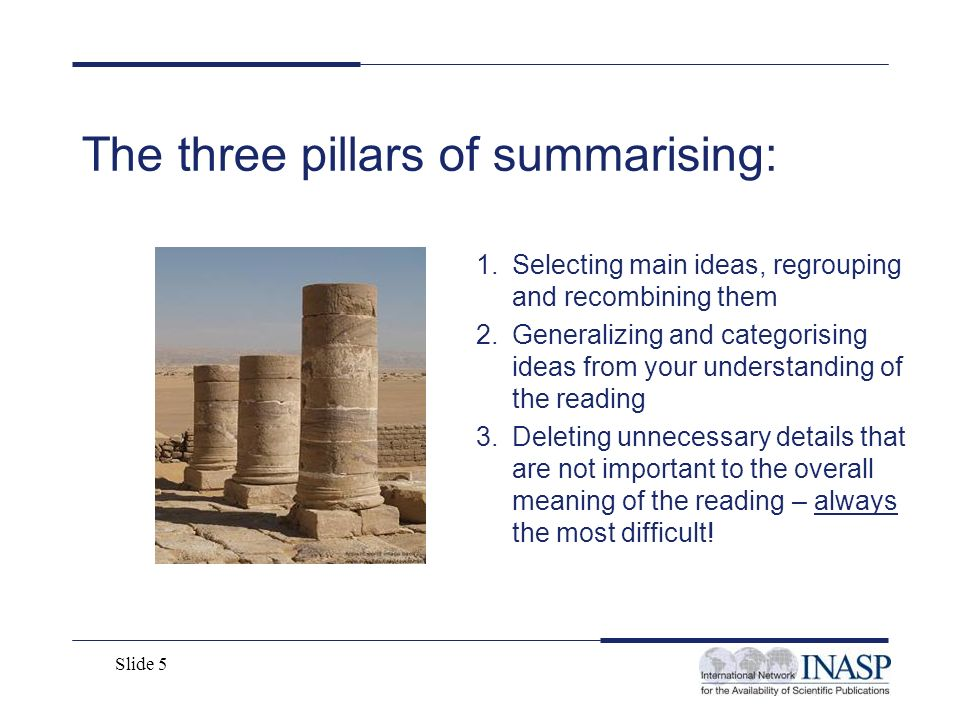 The three pillars of summarising: