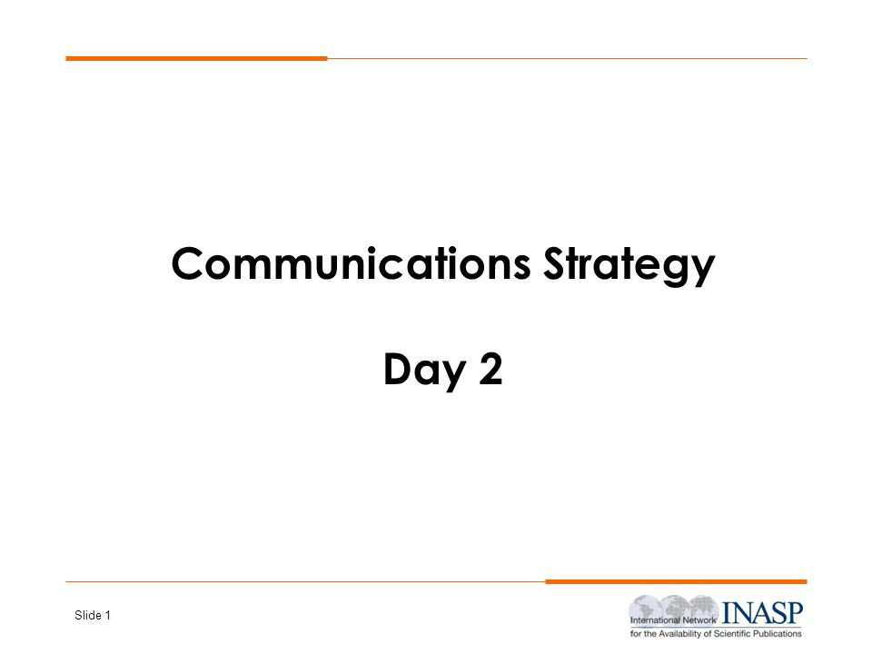 Communications Strategy Day 2