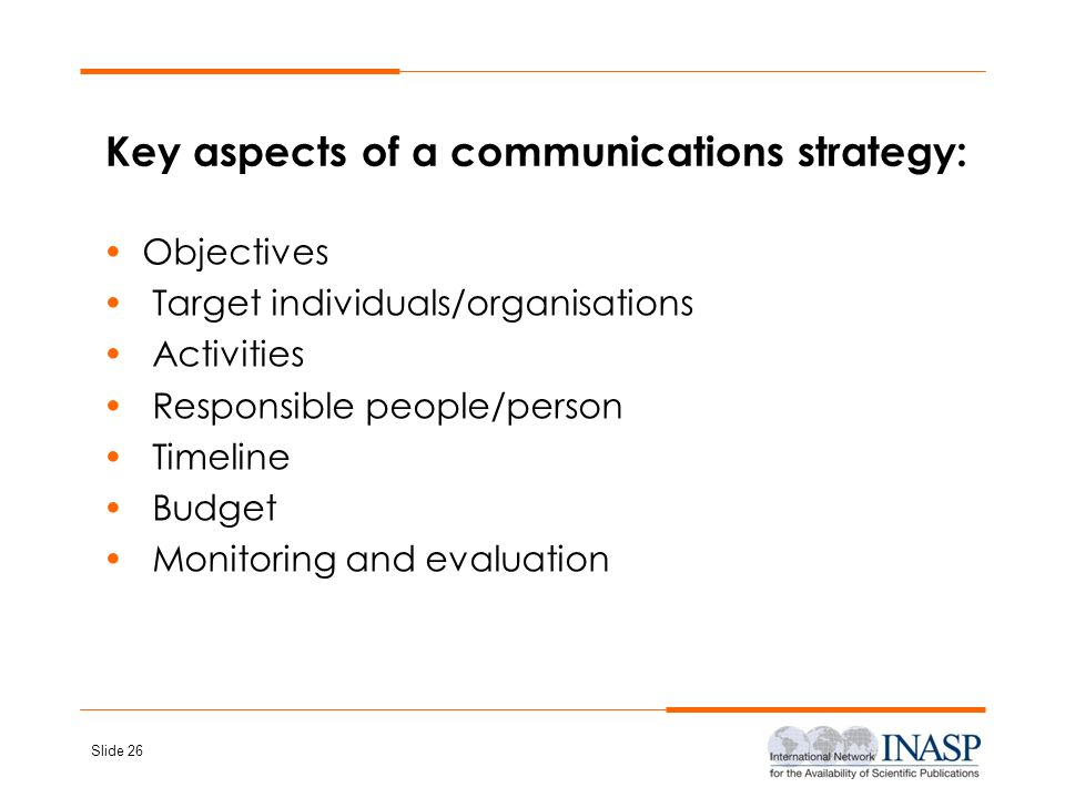 Key aspects of a communications strategy: