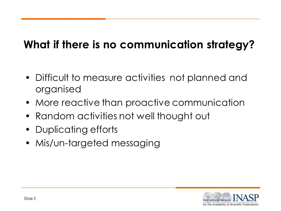 What if there is no communication strategy