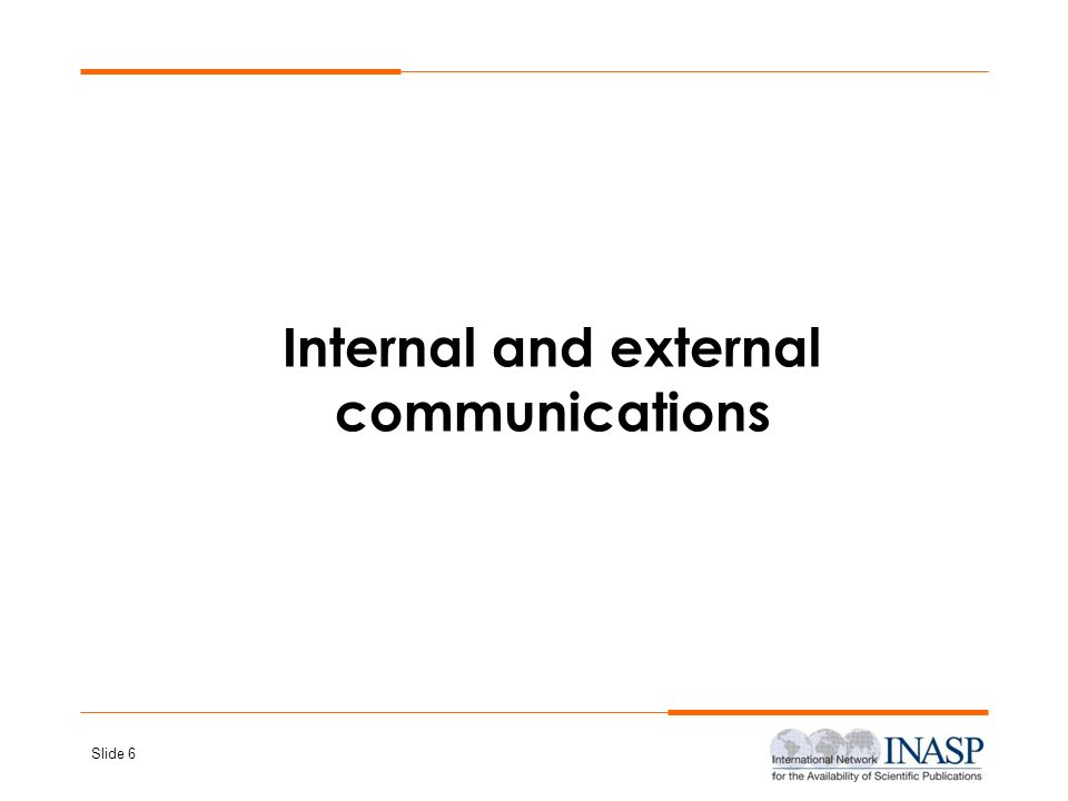 Internal and external communications