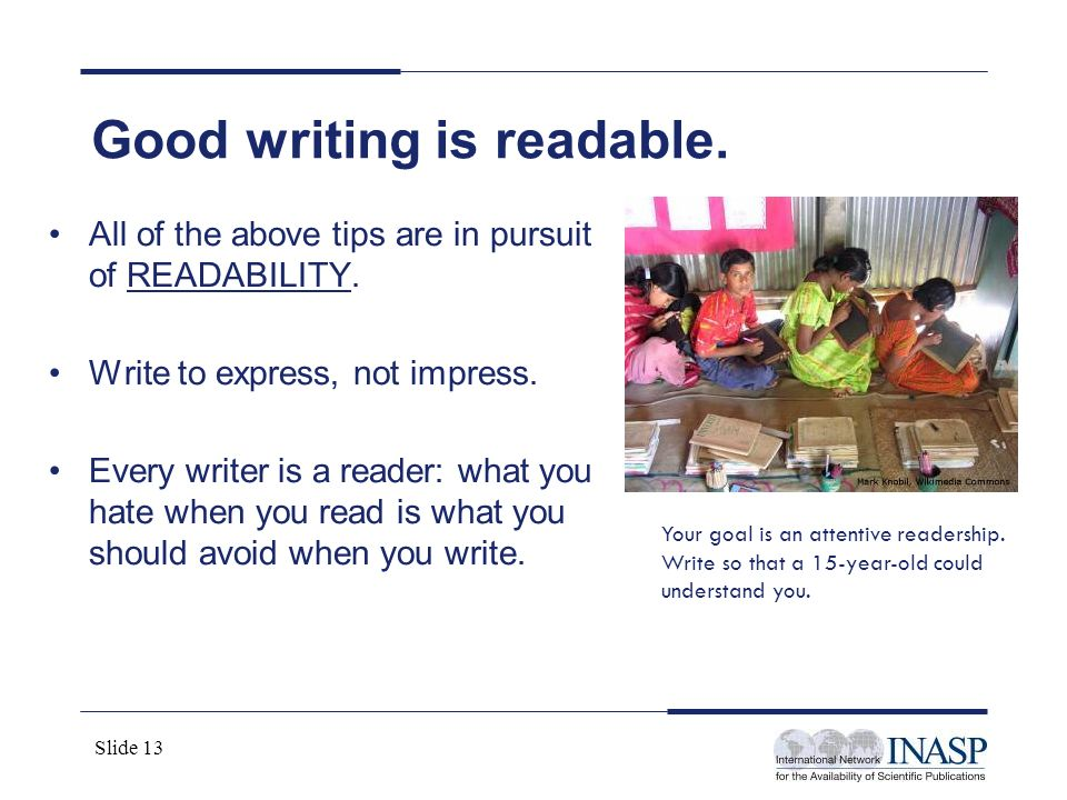 Good writing is readable.