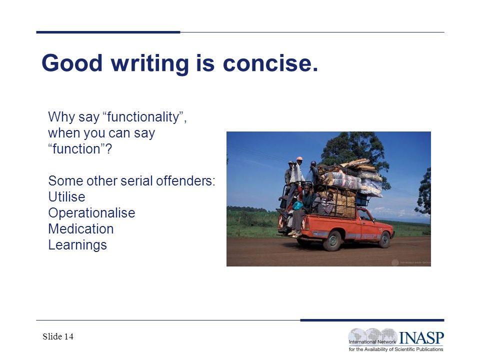 Good writing is concise.