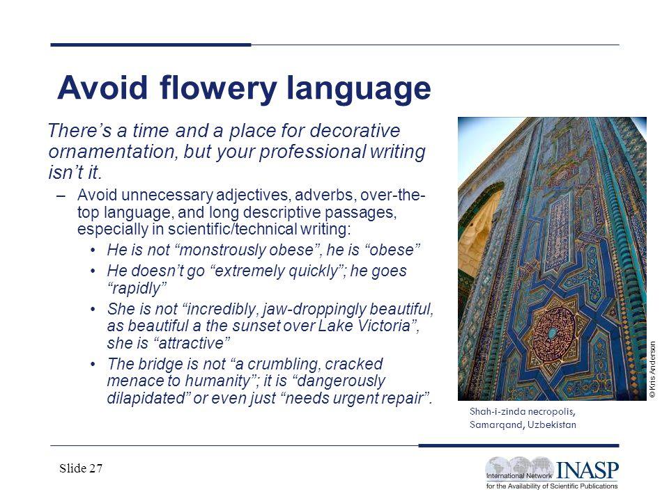 Avoid flowery language