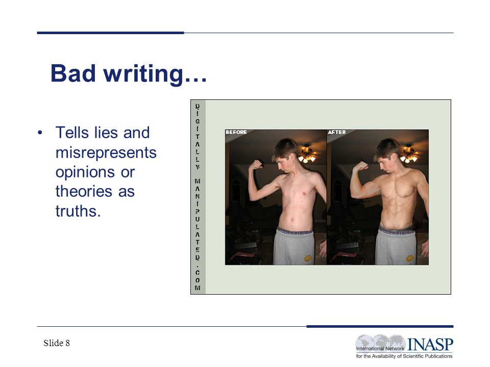 Bad writing… Tells lies and misrepresents opinions or theories as truths.