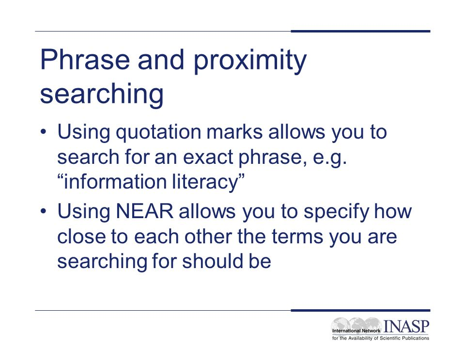 Phrase and proximity searching