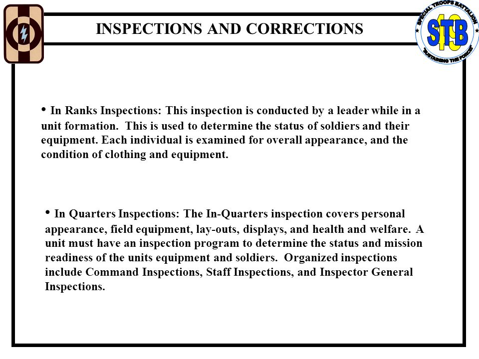 in ranks inspection The following grading system will be used for formal and informal inspections (the comments provided in parenthesis are guides for the inspector: they are not all inclusive).