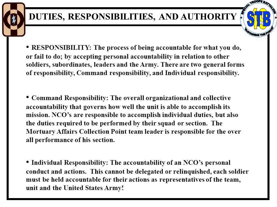 the responsibilities of an nco accountability Achieves ncoer bullets never backed down from opportunities of greater responsibility maintained 100% accountability of all equipment on the platoon leader's.