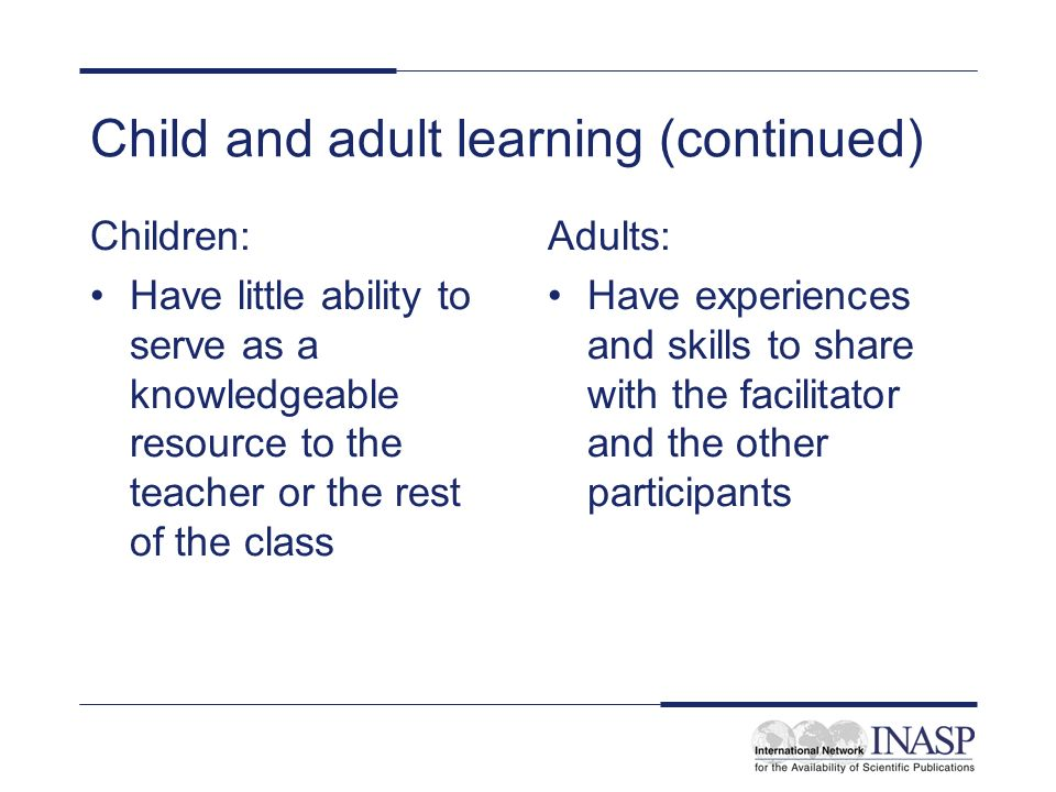 Child and adult learning (continued)