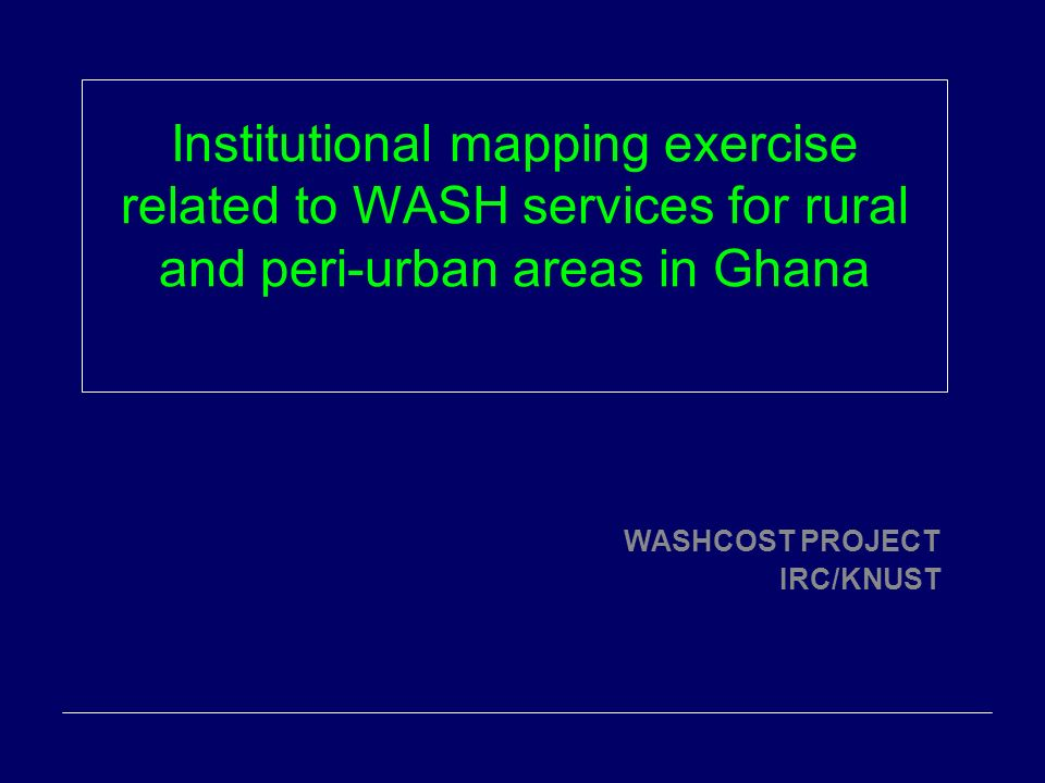 WASHCOST PROJECT IRC/KNUST