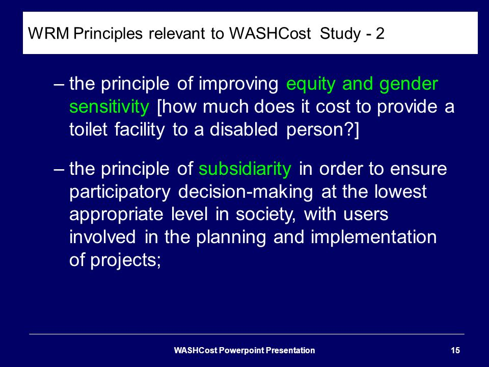 WRM Principles relevant to WASHCost Study - 2