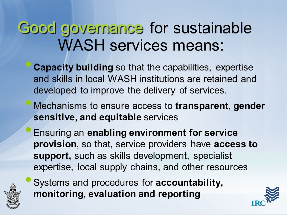 for sustainable WASH services means: