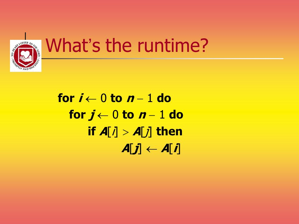 What's the runtime for i  0 to n  1 do for j  0 to n  1 do