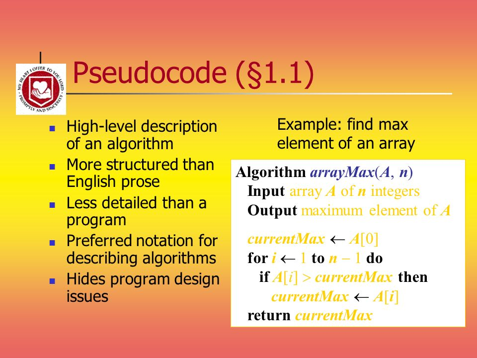 Pseudocode (§1.1) Example: find max element of an array