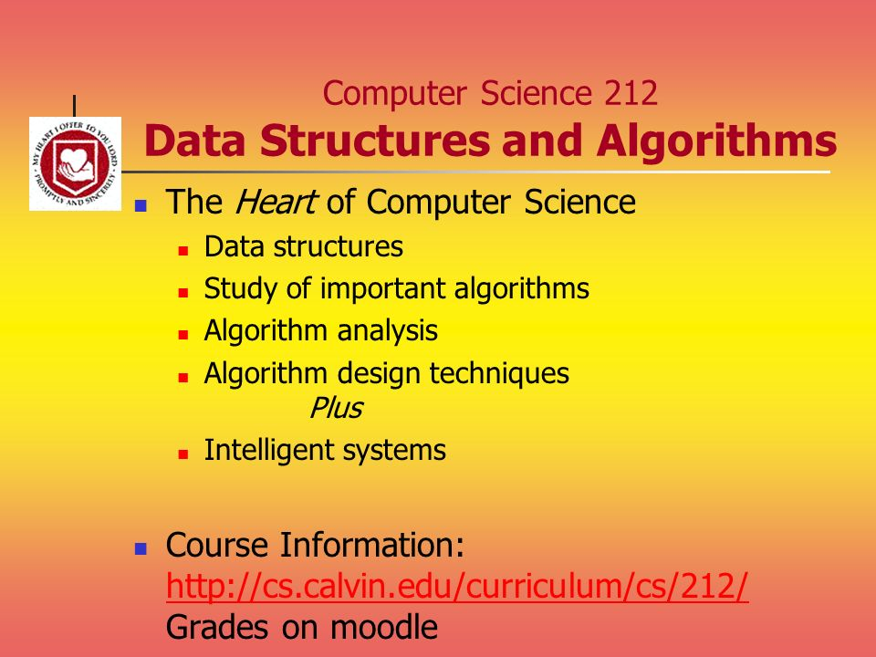 Computer Science 212 Data Structures and Algorithms