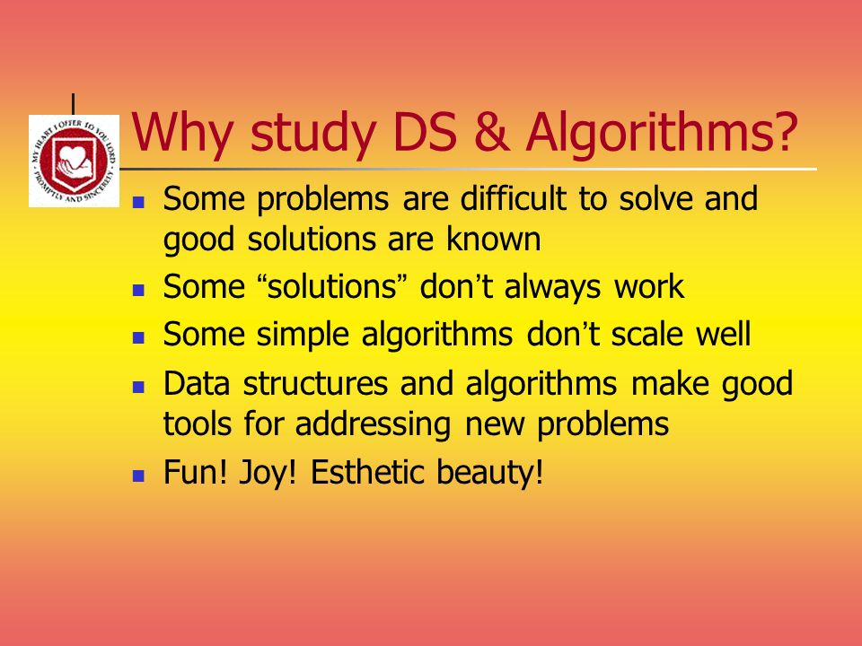Why study DS & Algorithms