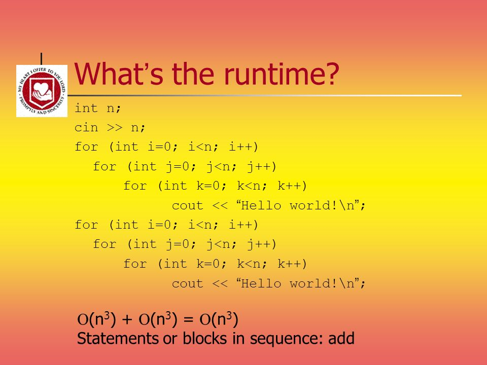 What's the runtime O(n3) + O(n3) = O(n3)