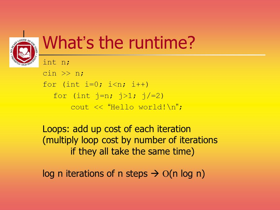 What's the runtime Loops: add up cost of each iteration