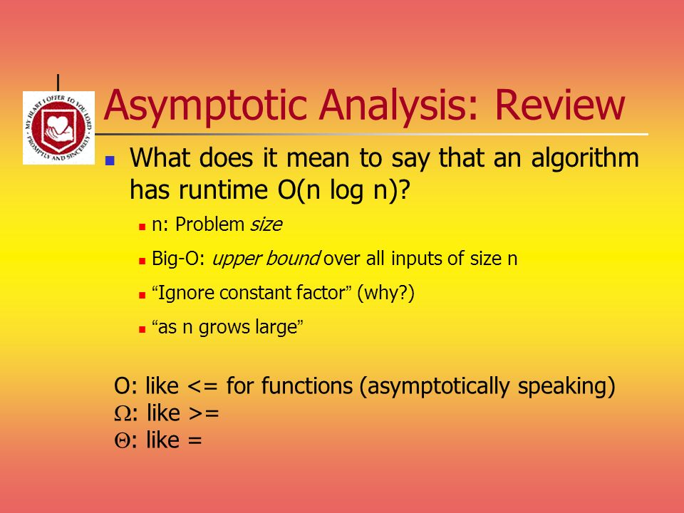 Asymptotic Analysis: Review