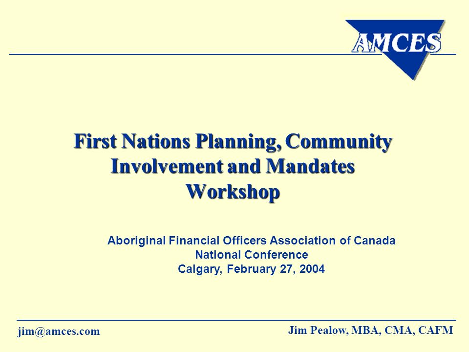 First Nations Planning, Community Involvement and Mandates Workshop