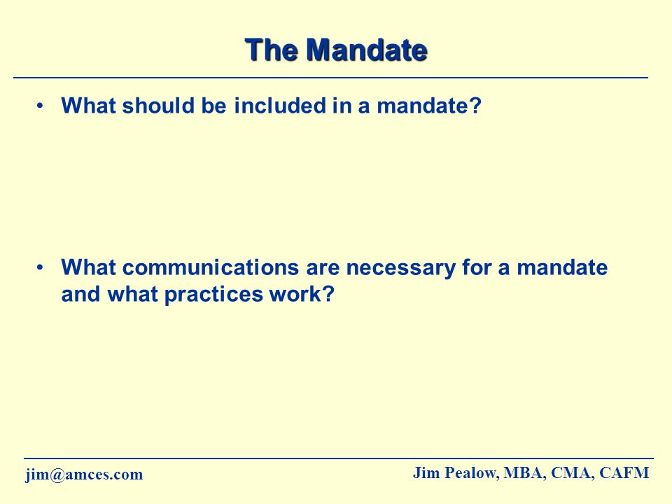 The Mandate What should be included in a mandate