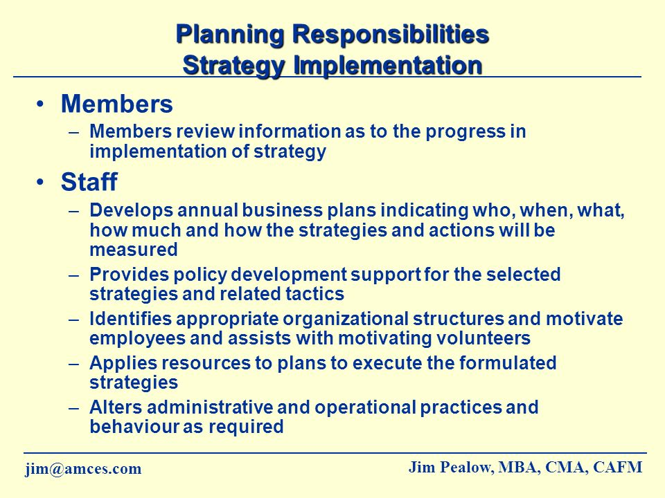 Planning Responsibilities Strategy Implementation