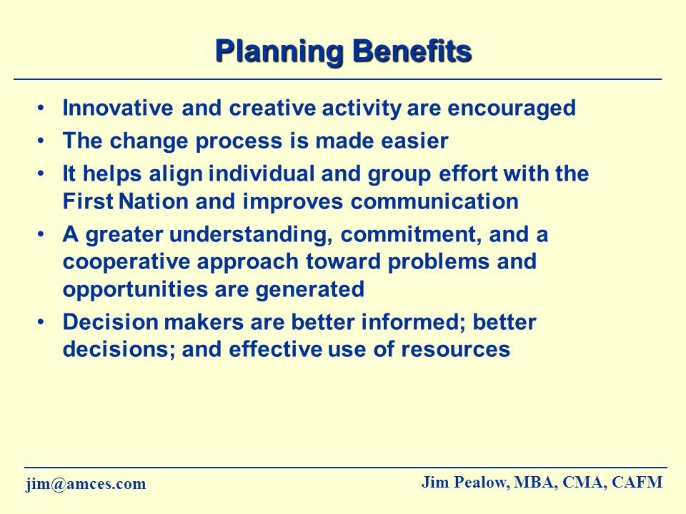 Planning Benefits Innovative and creative activity are encouraged