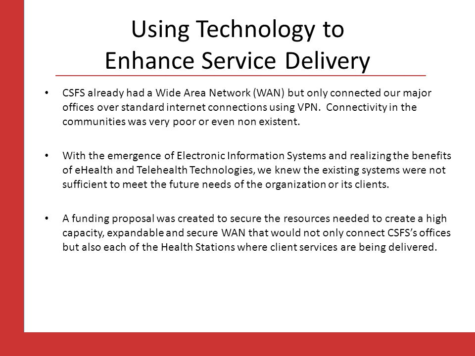 Using Technology to Enhance Service Delivery