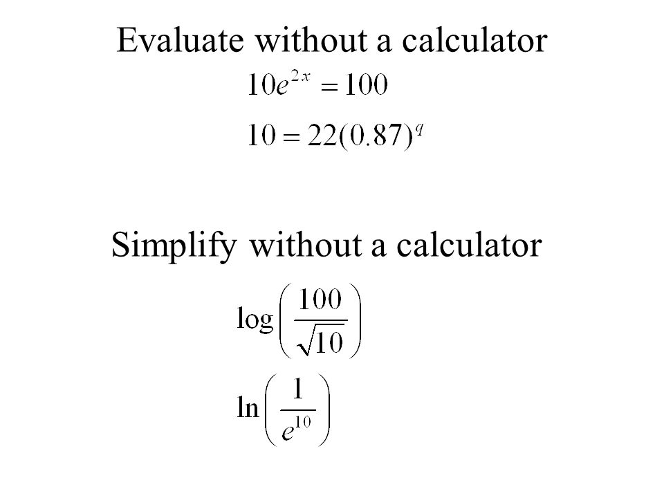 Evaluate without a calculator