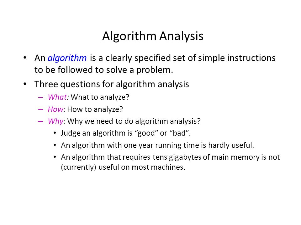 Algorithm Analysis An Algorithm Is A Clearly Specified Set Of Simple