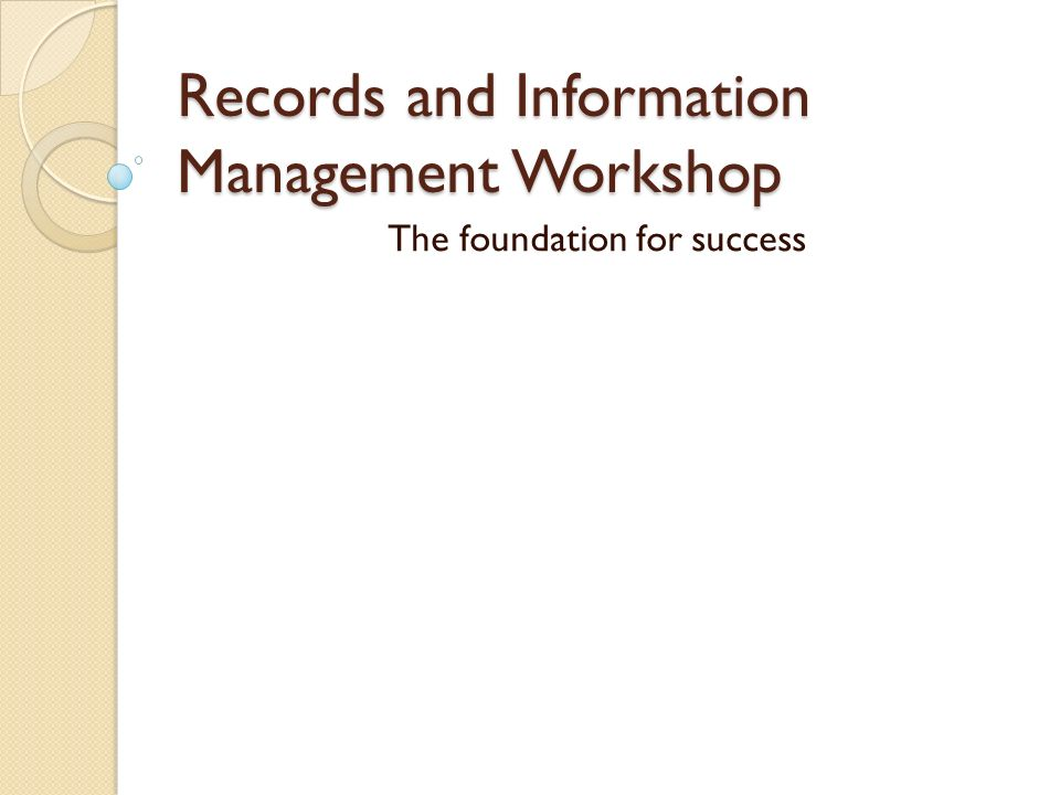 Records and Information Management Workshop