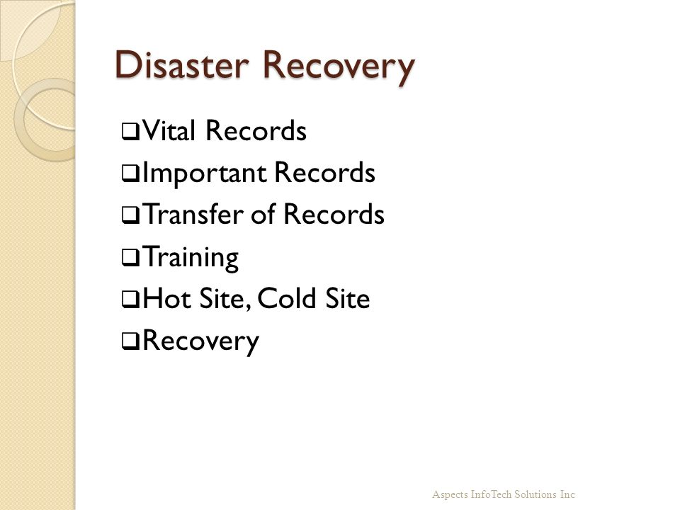 Disaster Recovery Vital Records Important Records Transfer of Records