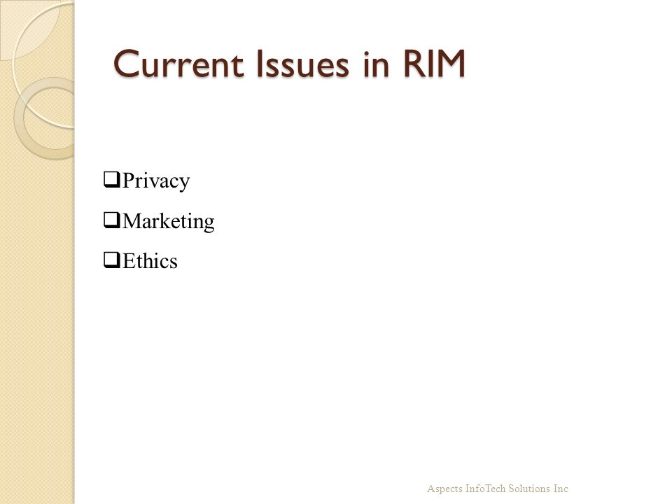 Current Issues in RIM Privacy Marketing Ethics