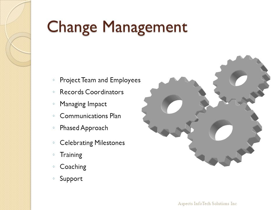 Change Management Project Team and Employees Records Coordinators