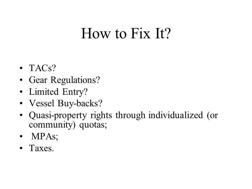 How to Fix It TACs Gear Regulations Limited Entry