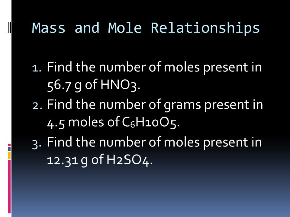 Mass and Mole Relationships