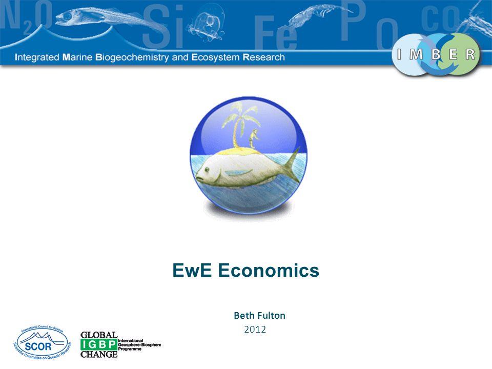 EwE Economics Beth Fulton 2012