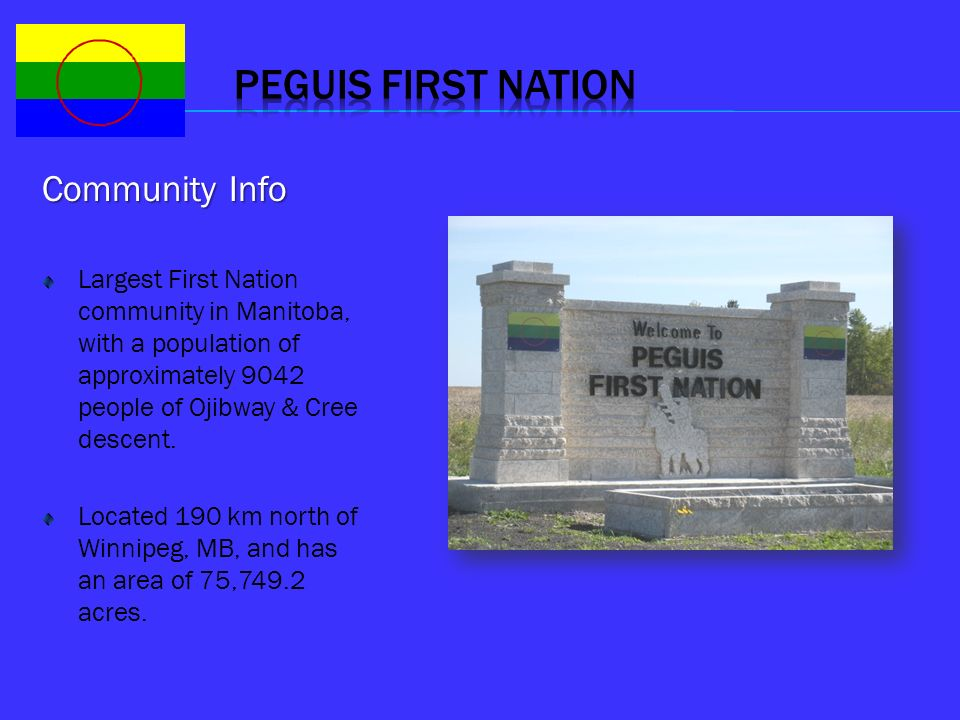 PEGUIS FIRST NATION Community Info