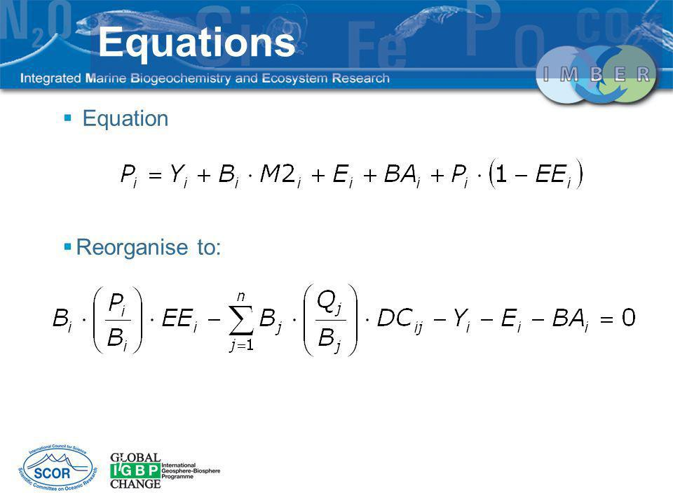Equations Equation Reorganise to: Zi