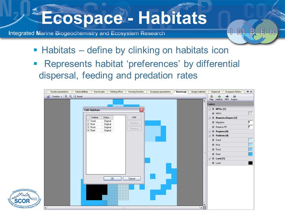 Ecospace - Habitats Habitats – define by clinking on habitats icon
