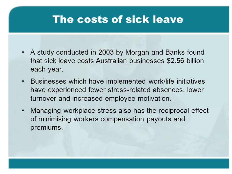 sick leave case study Effect of absenteeism on corporate performance: a case study of cadbury nigeria plc, ikeja, lagos state, nigeria  will consider sick-leave as a benefit that needs.