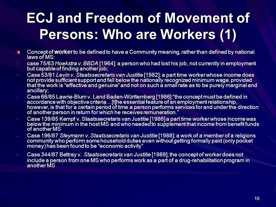 ECJ and Freedom of Movement of Persons: Who are Workers (1)