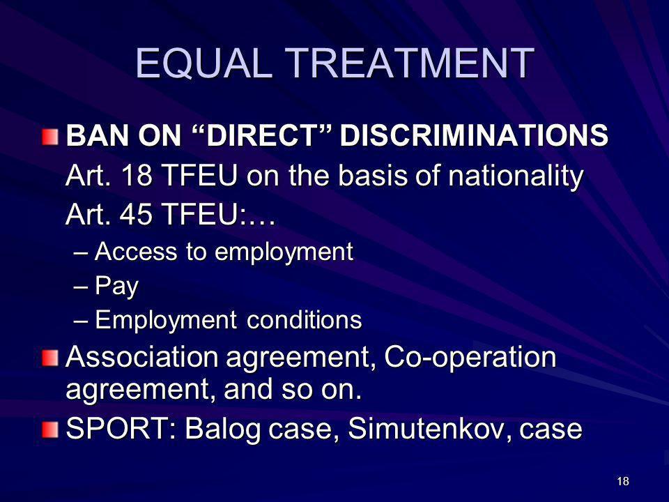 EQUAL TREATMENT BAN ON DIRECT DISCRIMINATIONS