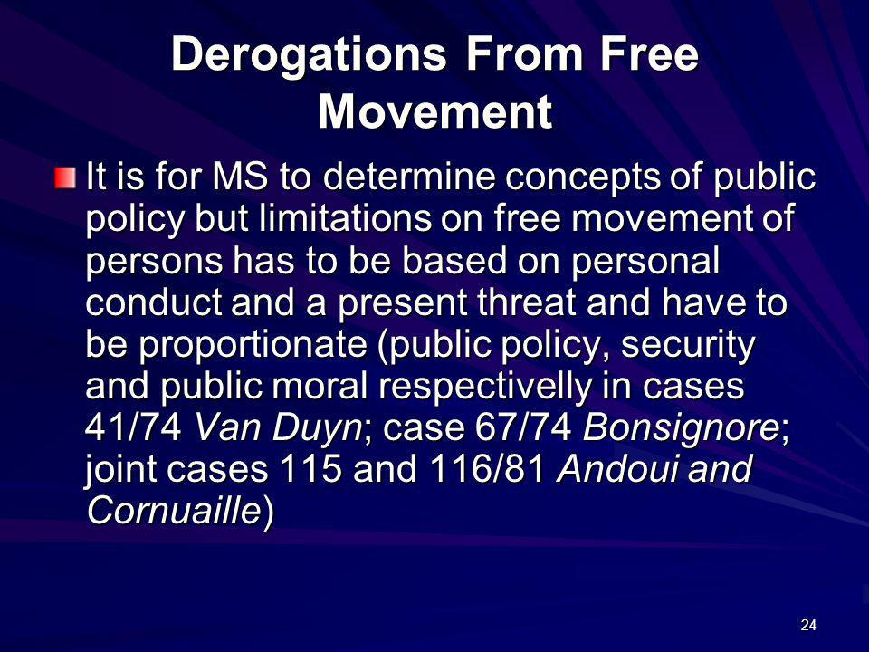 Derogations From Free Movement