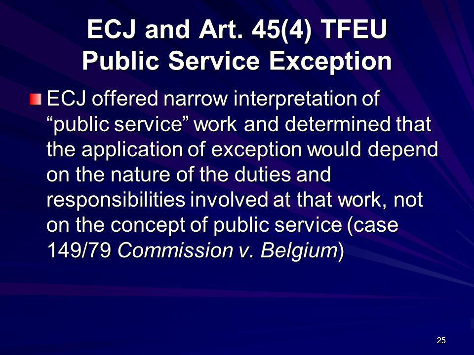 ECJ and Art. 45(4) TFEU Public Service Exception