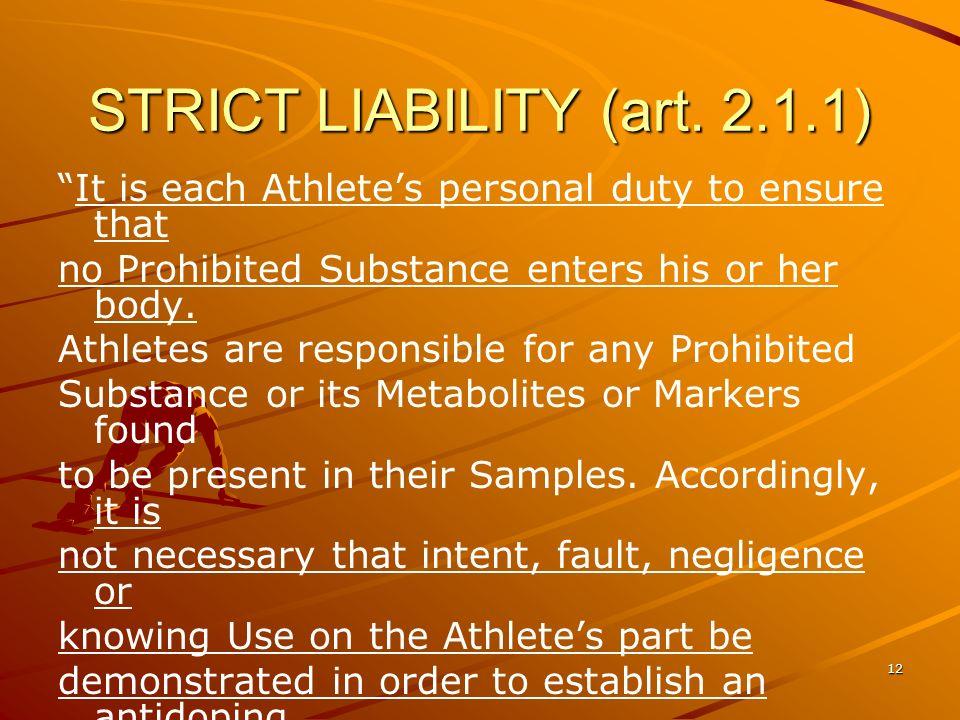 STRICT LIABILITY (art. 2.1.1)