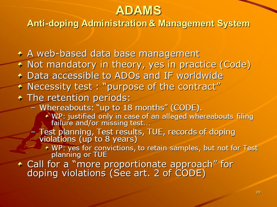 ADAMS Anti-doping Administration & Management System