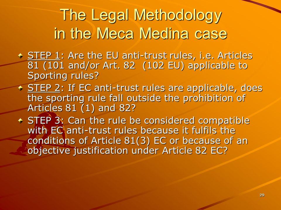 The Legal Methodology in the Meca Medina case