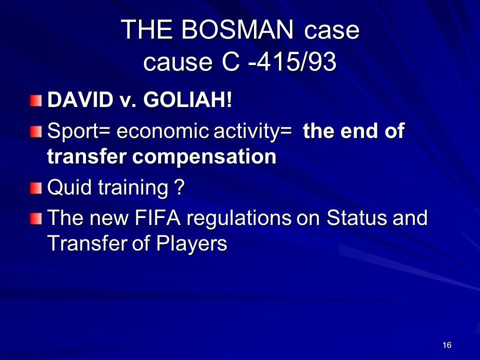 THE BOSMAN case cause C -415/93