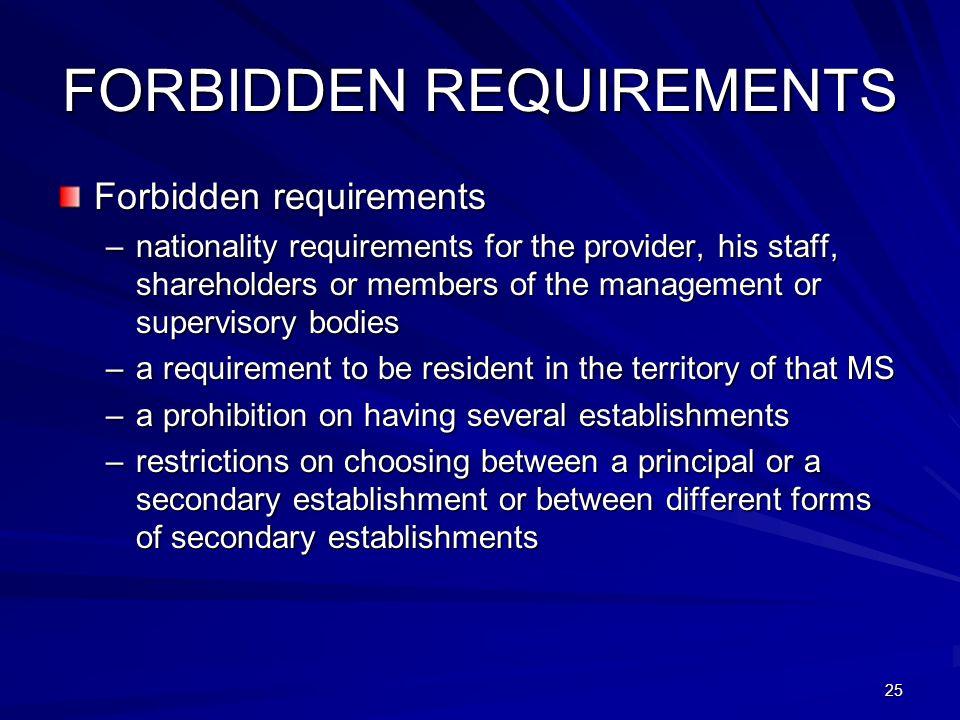 FORBIDDEN REQUIREMENTS